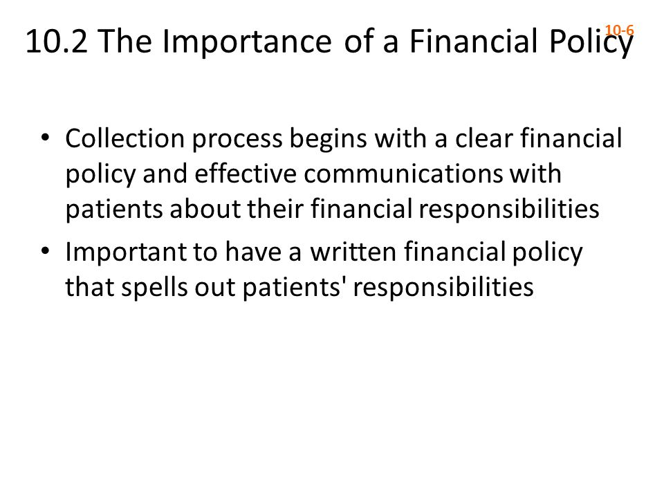 10.2 The Importance of a Financial Policy