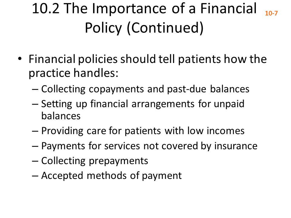 10.2 The Importance of a Financial Policy (Continued)