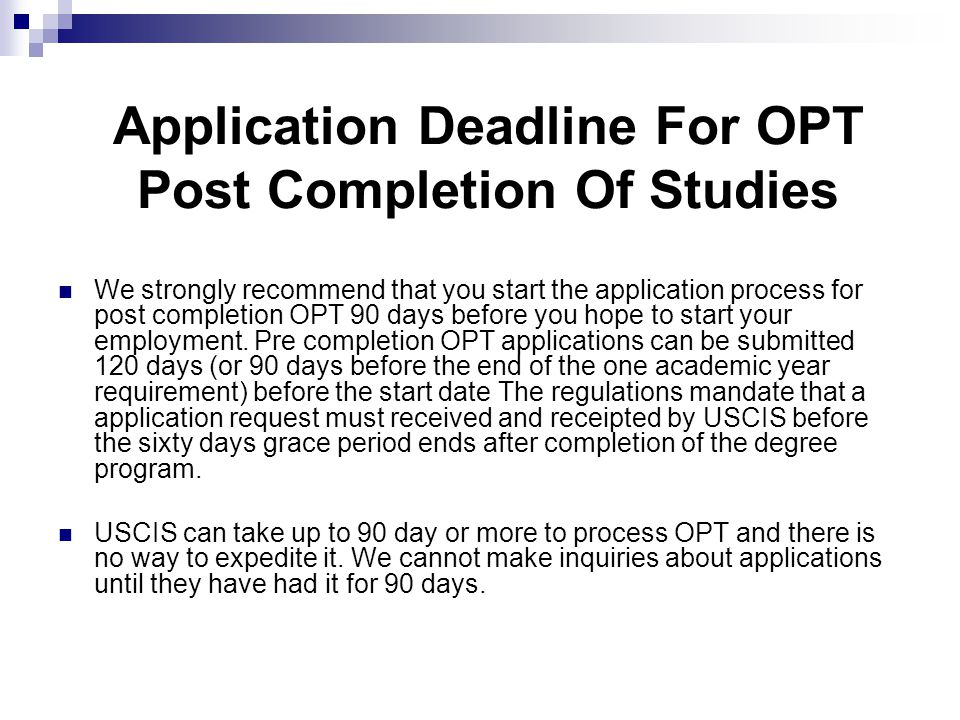 Application Deadline For OPT Post Completion Of Studies