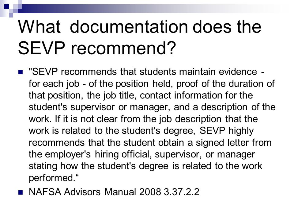 What documentation does the SEVP recommend