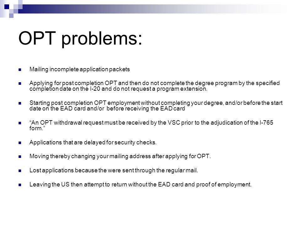 OPT problems: Mailing incomplete application packets