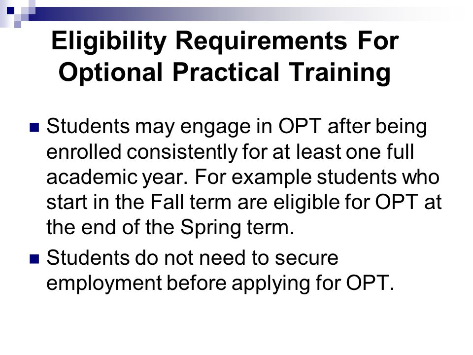 Eligibility Requirements For Optional Practical Training