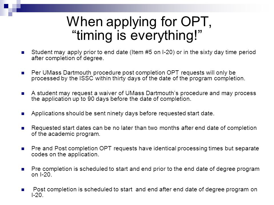 When applying for OPT, timing is everything!
