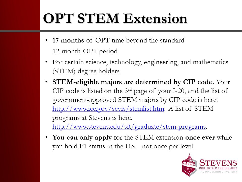 OPT STEM Extension 17 months of OPT time beyond the standard