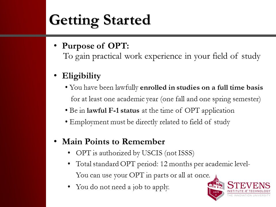 Getting Started Purpose of OPT: