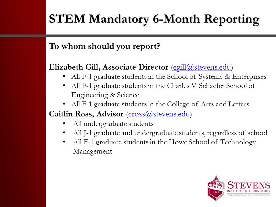 STEM Mandatory 6-Month Reporting