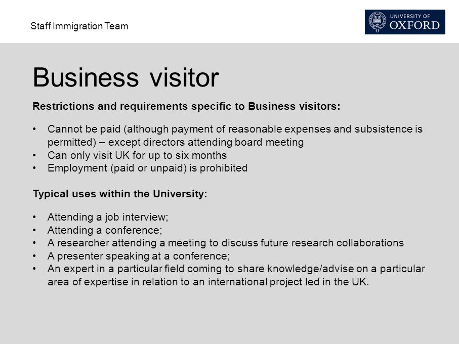 Business visitor Restrictions and requirements specific to Business visitors: