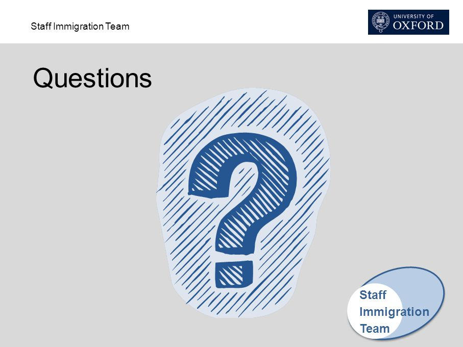 Questions Staff Immigration Team