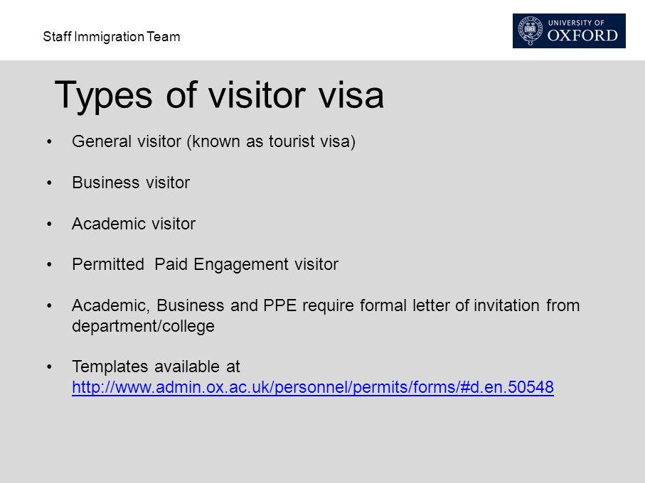 Types of visitor visa General visitor (known as tourist visa)