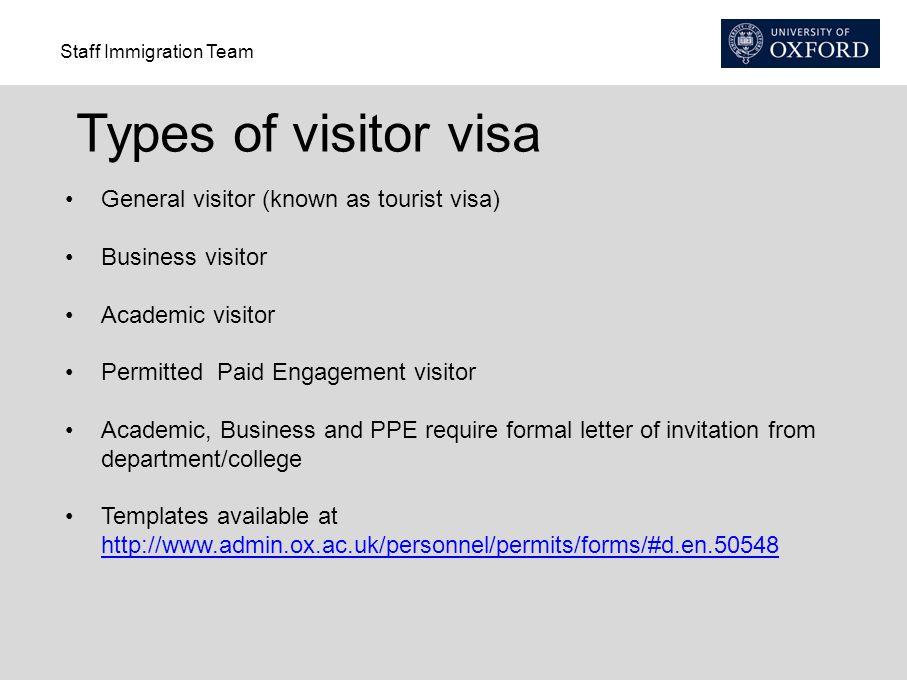 Types of visitor visa General visitor (known as tourist visa)
