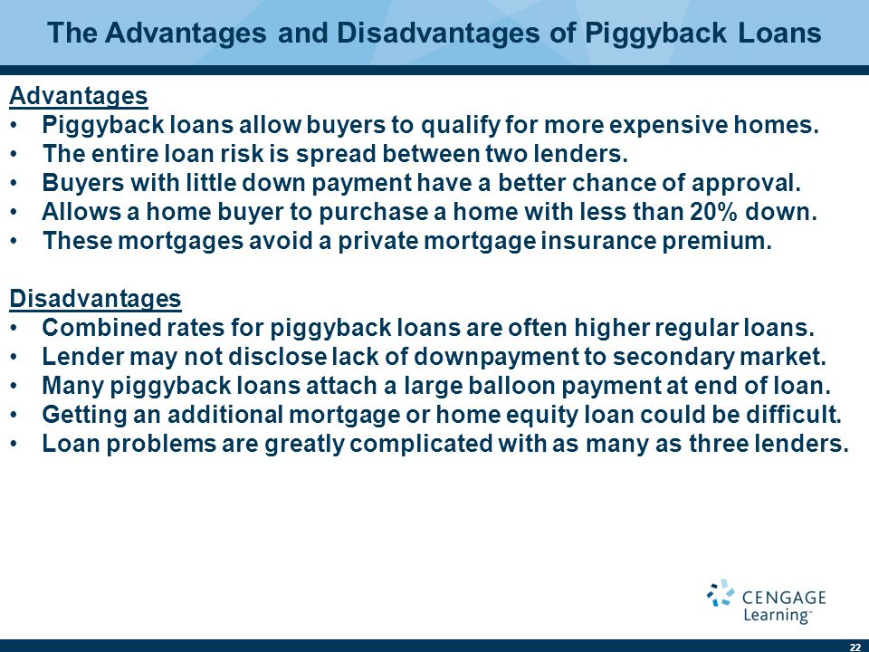 The Advantages and Disadvantages of Piggyback Loans