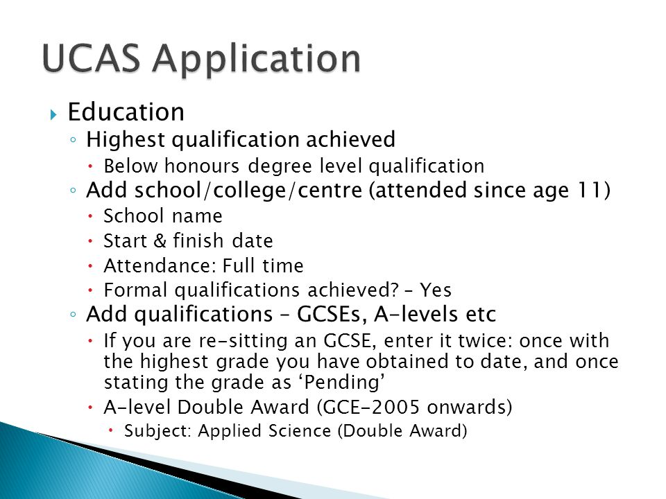 UCAS Application Education Highest qualification achieved