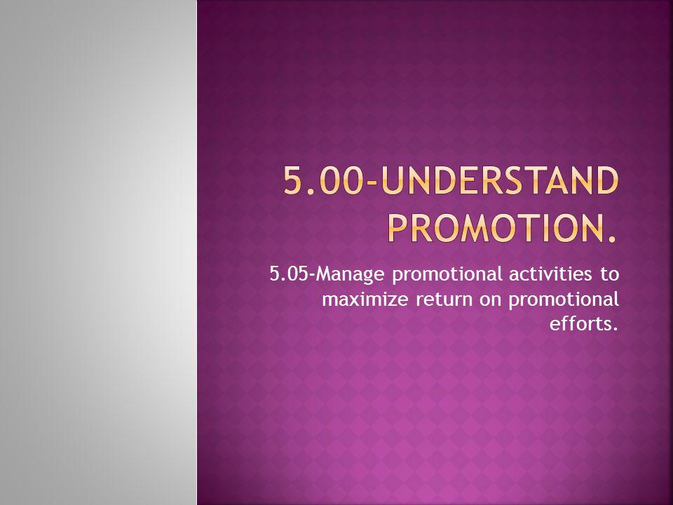 5.00-Understand promotion.