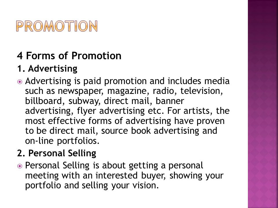 Promotion 4 Forms of Promotion 1. Advertising