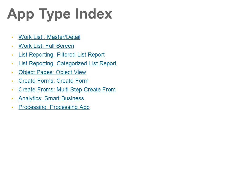 App Type Index Work List : Master/Detail Work List: Full Screen