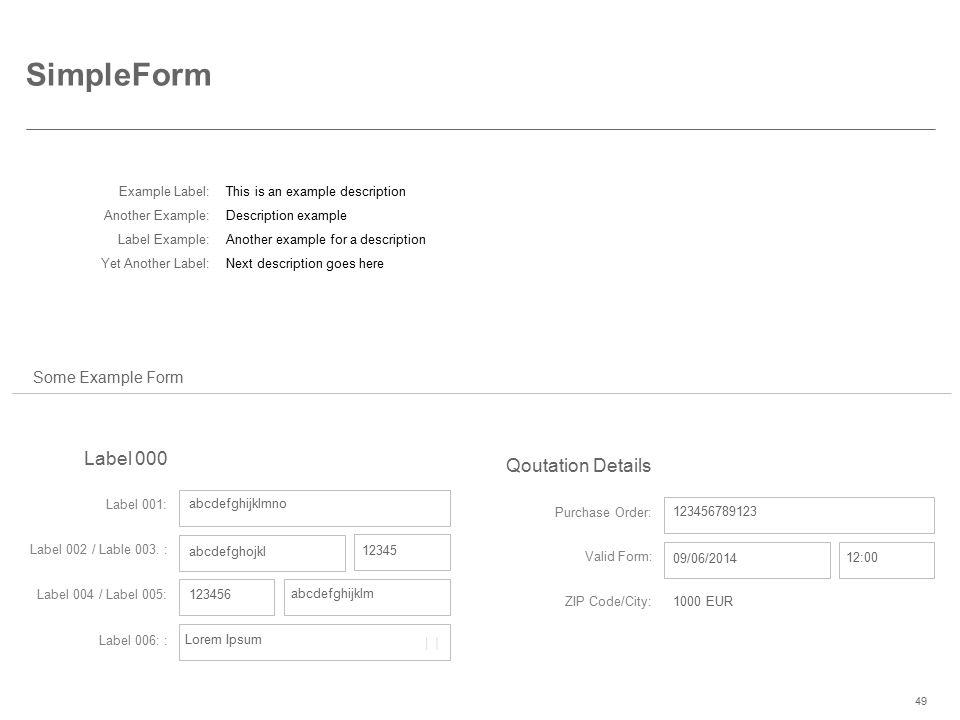 SimpleForm  Label 000 Qoutation Details Some Example Form