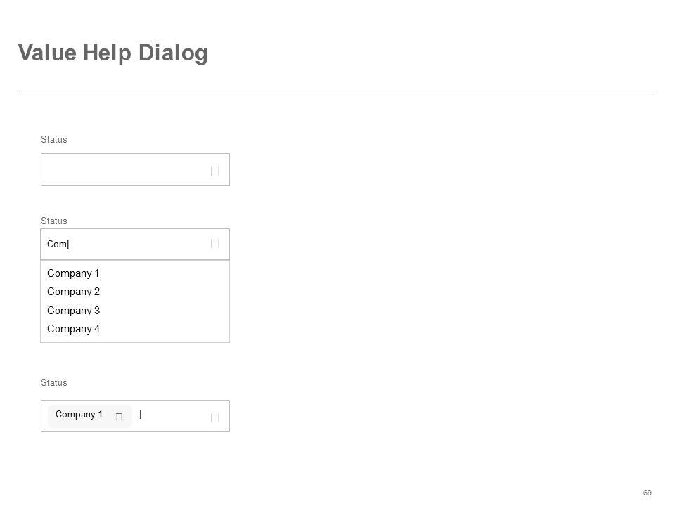 Value Help Dialog     Company 1 Company 2 Company 3 Company 4