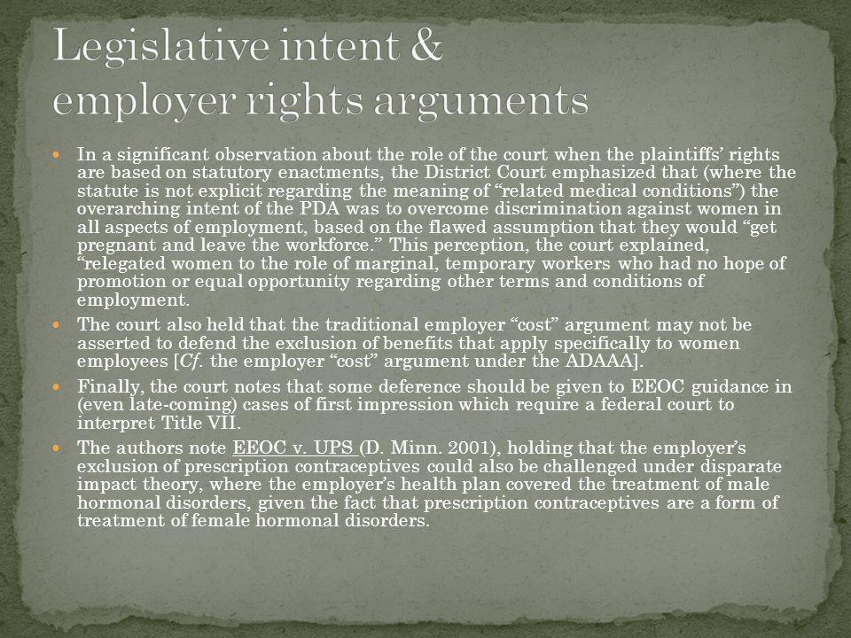 Legislative intent & employer rights arguments