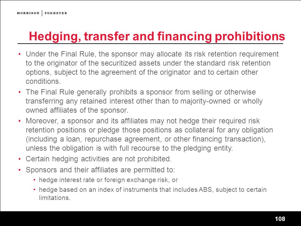 Hedging, transfer and financing prohibitions