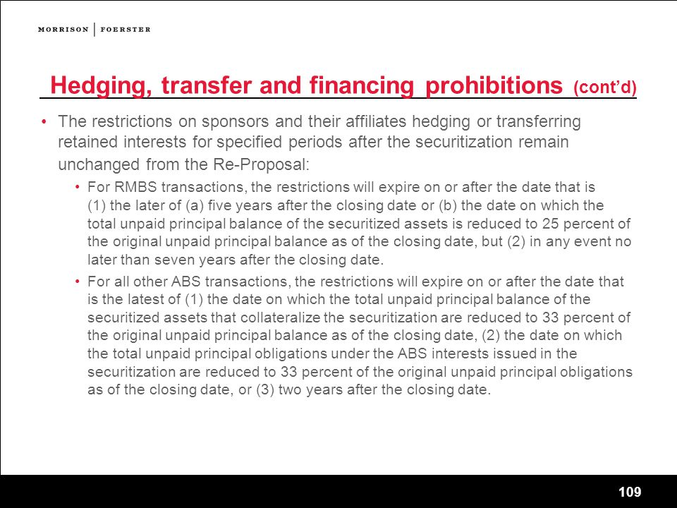 Hedging, transfer and financing prohibitions (cont'd)