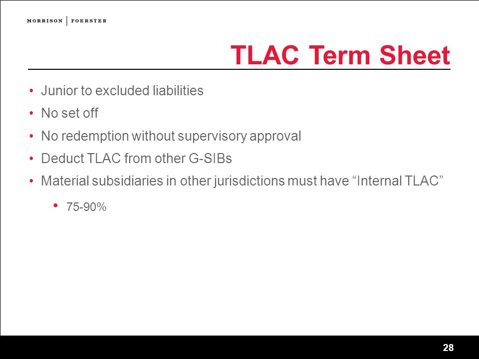 TLAC Term Sheet 75-90% Junior to excluded liabilities No set off