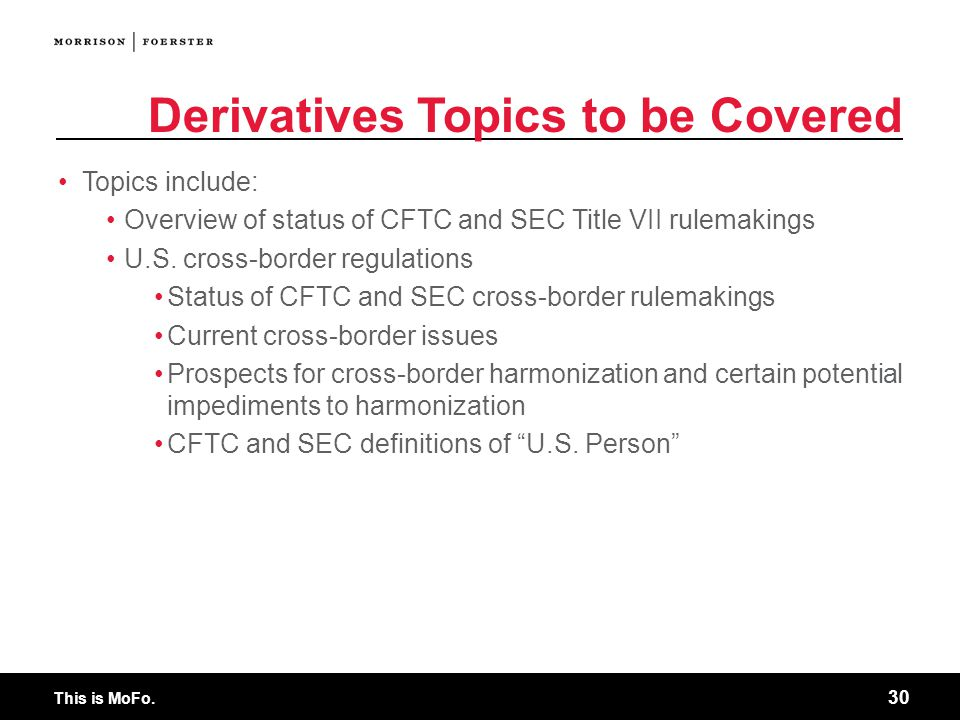 Derivatives Topics to be Covered