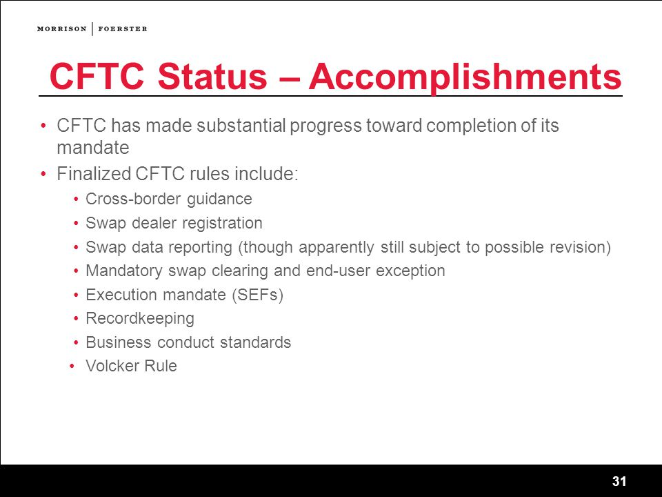 CFTC Status – Accomplishments