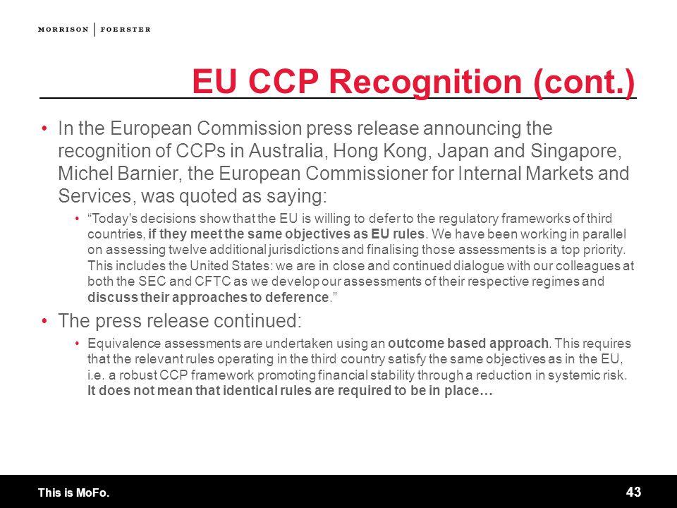 EU CCP Recognition (cont.)