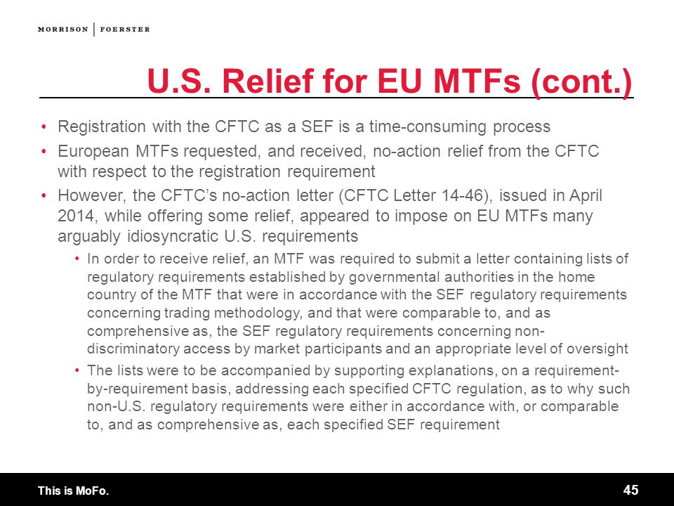 U.S. Relief for EU MTFs (cont.)