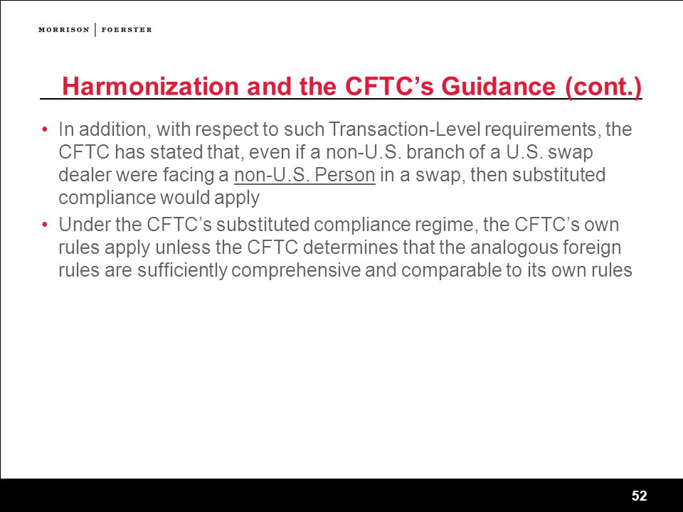 Harmonization and the CFTC's Guidance (cont.)