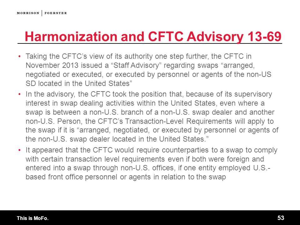 Harmonization and CFTC Advisory 13-69