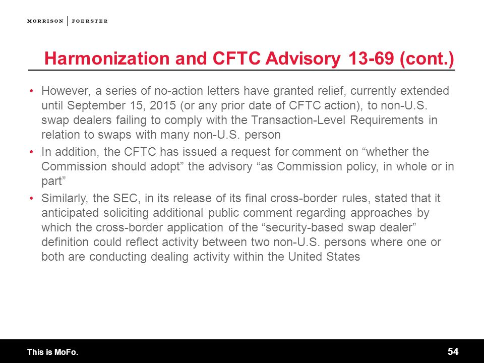 Harmonization and CFTC Advisory 13-69 (cont.)