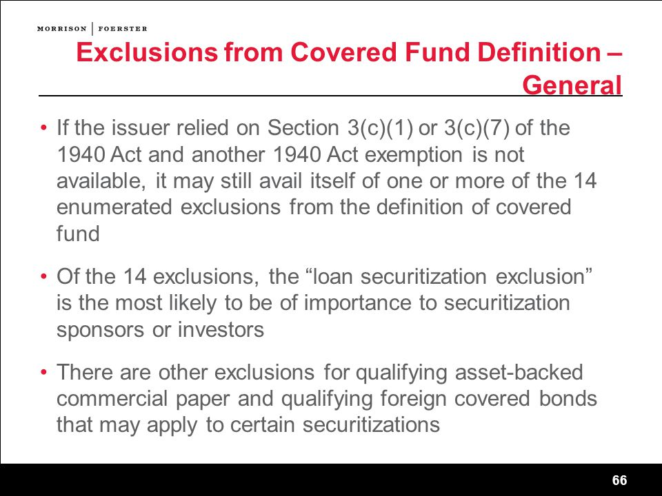 Exclusions from Covered Fund Definition – General