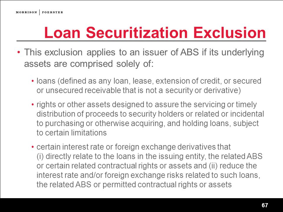 Loan Securitization Exclusion