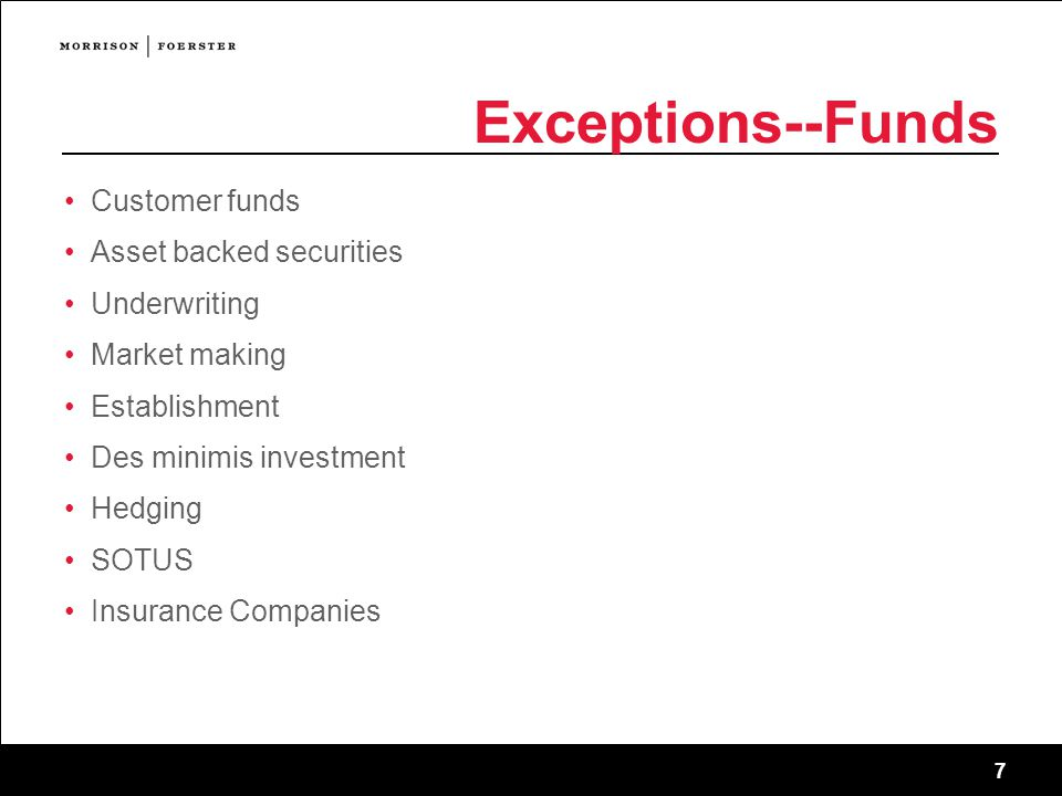 Exceptions--Funds Customer funds Asset backed securities Underwriting