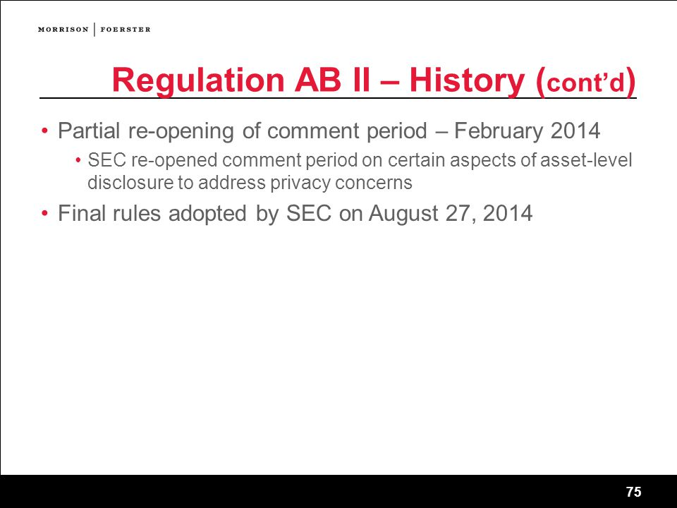 Regulation AB II – History (cont'd)