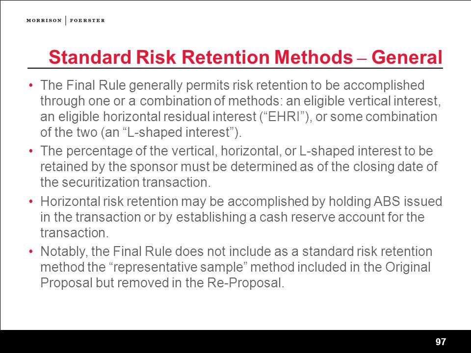 Standard Risk Retention Methods – General