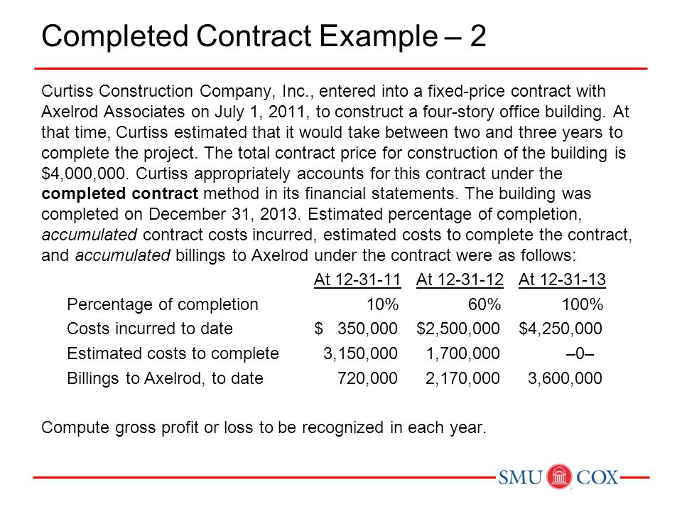 Chapter 18 revenue recognition continued sommers acct for Fixed price construction contract template