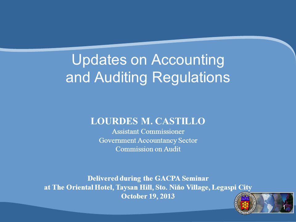 Updates on Accounting and Auditing Regulations