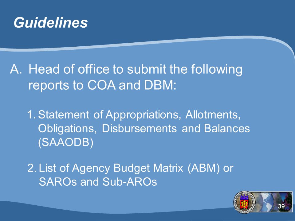 Guidelines Head of office to submit the following reports to COA and DBM: