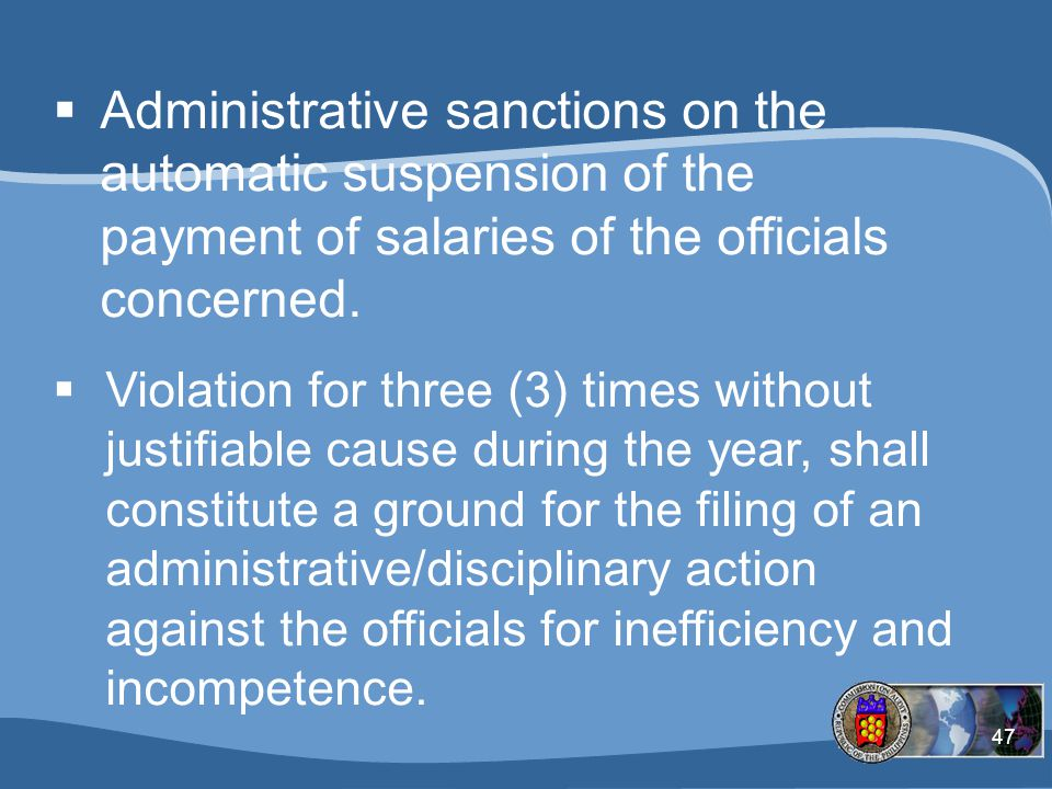 Administrative sanctions on the automatic suspension of the payment of salaries of the officials concerned.