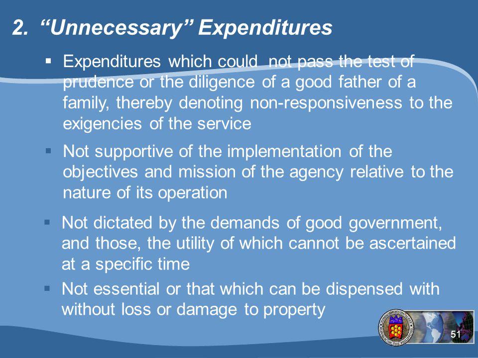 Unnecessary Expenditures