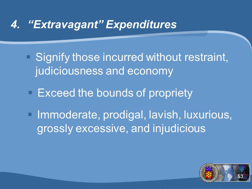Extravagant Expenditures