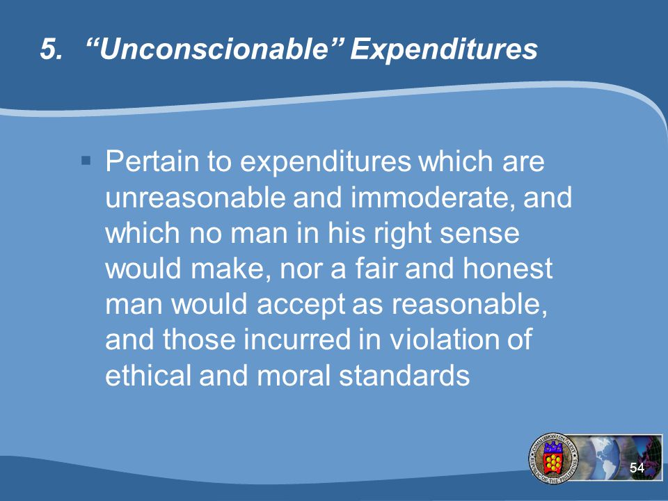 Unconscionable Expenditures