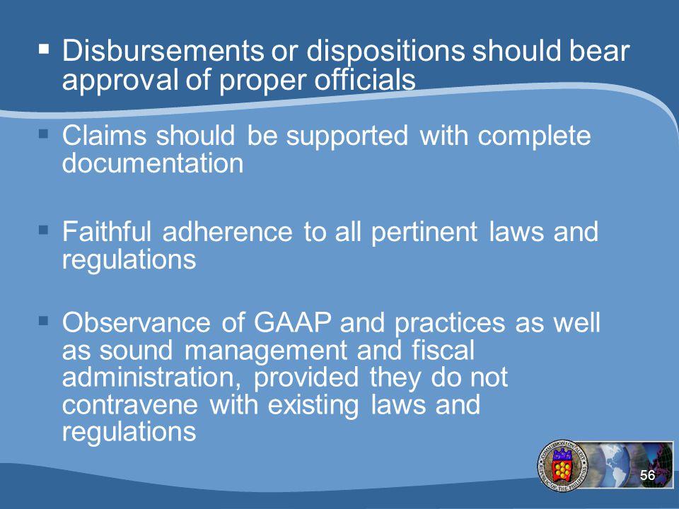 Disbursements or dispositions should bear approval of proper officials