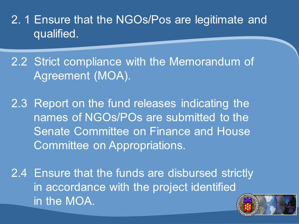 2. 1 Ensure that the NGOs/Pos are legitimate and qualified.
