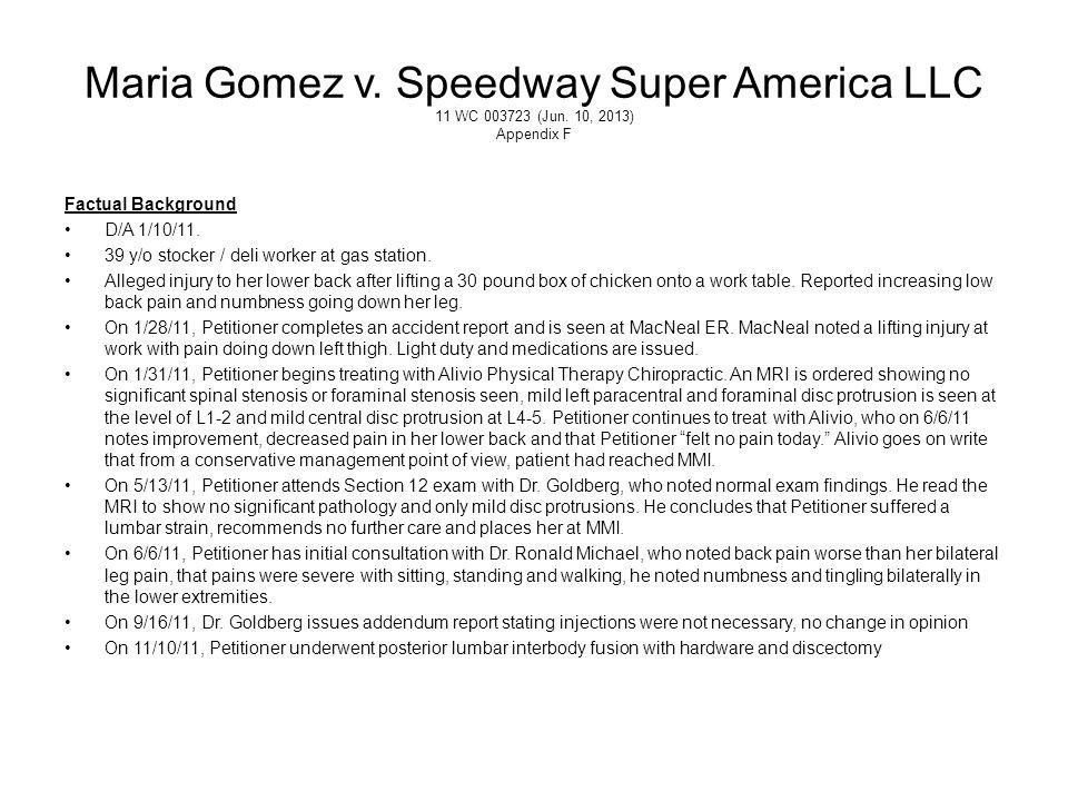 Maria Gomez v. Speedway Super America LLC 11 WC 003723 (Jun
