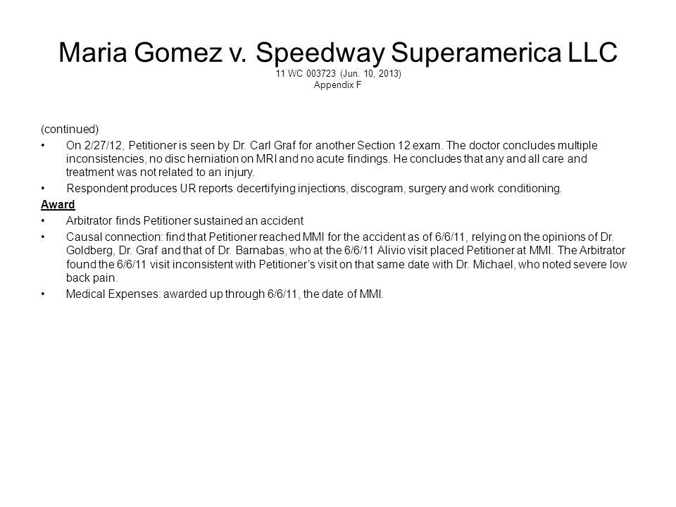 Maria Gomez v. Speedway Superamerica LLC 11 WC 003723 (Jun