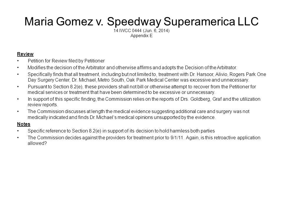 Maria Gomez v. Speedway Superamerica LLC 14 IWCC 0444 (Jun