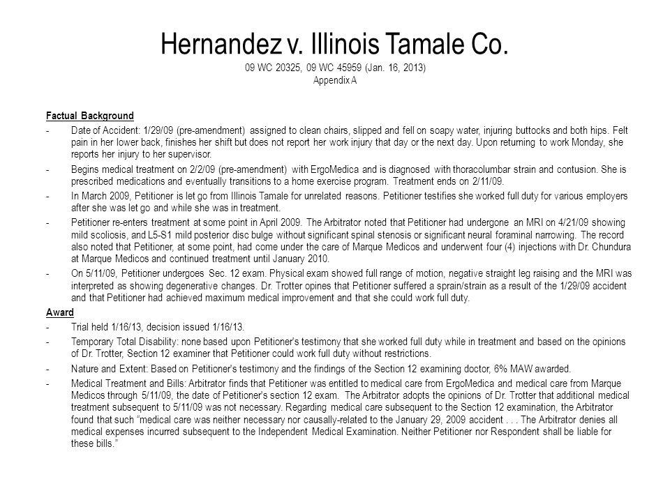 Hernandez v. Illinois Tamale Co. 09 WC 20325, 09 WC 45959 (Jan